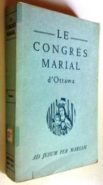 Le Congrès marial d'Ottawa