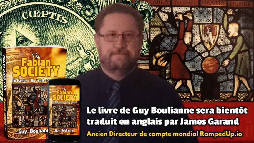 Le livre de Guy Boulianne, « La Société fabienne: les maîtres de la subversion démasqués », est maintenantdisponible