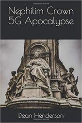 Nephilim Crown 5G Apocalypse, by Dean Henderson
