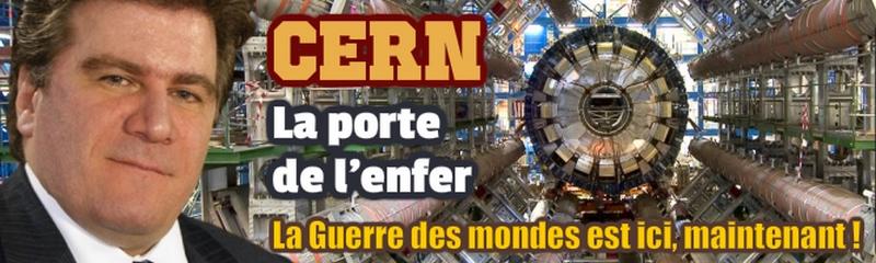 Guy Boulianne — CERN : La porte de l'enfer (La Guerre des mondes est ici, maintenant!)