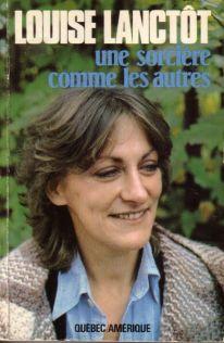 Louise Lanctôt, Une Sorcière comme les autres