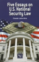 Five Essays on U.S. National Security Law