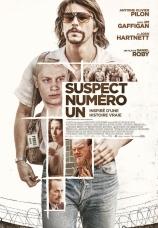 Suspect Numéro Un, un film de Daniel Roby