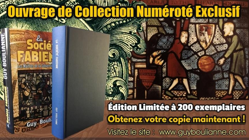 « La Société fabienne: les maîtres de la subversion démasqués » — Une édition Deluxe, numérotée et limitée, vous est offerte!