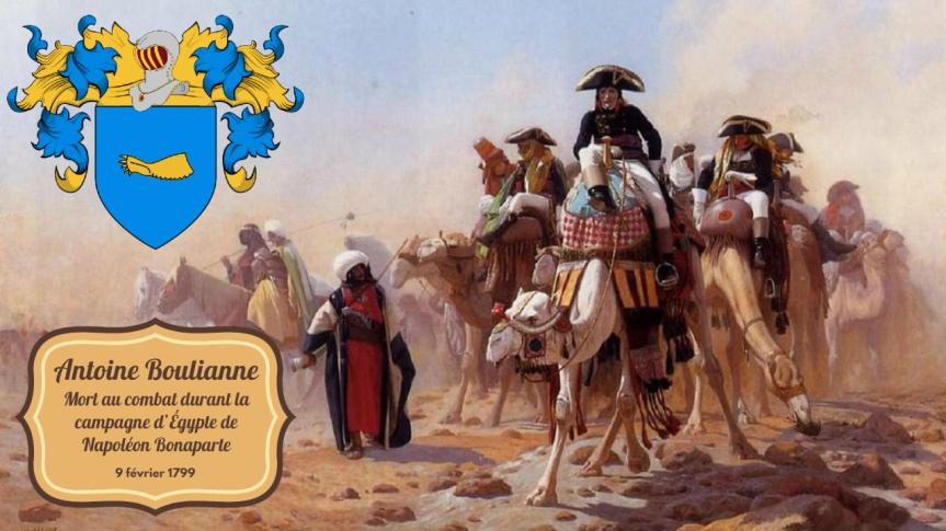 Antoine Boulianne, mort au combat durant la campagne d'Égypte, mérita la réputation de l'un des plus intrépides soldats de l'armée(1799)