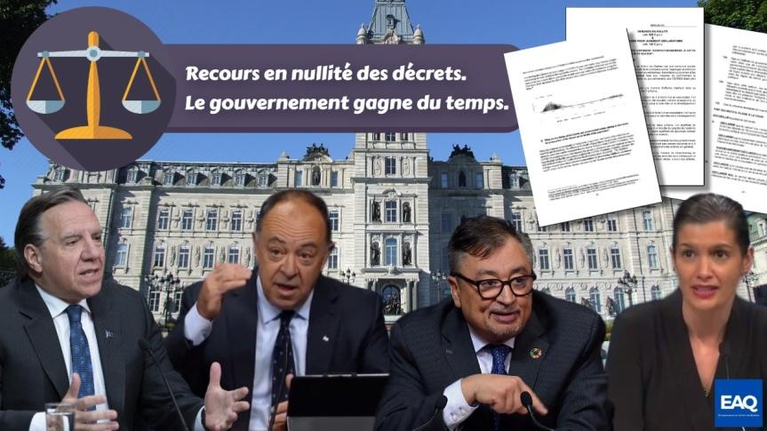 Le recours judiciaire en nullité des décrets des Entrepreneurs en Action du Québec (EAQ) — Le gouvernement de Legault gagne dutemps