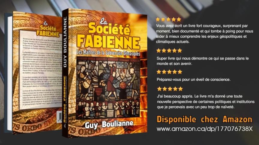 Le livre de Guy Boulianne, « La Société fabienne: les maîtres de la subversion démasqués », a très largement dépassé le cap des 1000ventes