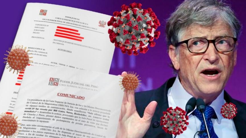 La Cour supérieure de justice d'Ica, au Pérou, accuse les milliardaires Bill Gates, George Soros et la famille Rockefeller d'avoir créé laCovid-19