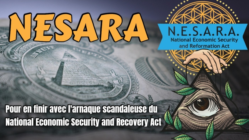 Pour en finir avec le National Economic Security and Recovery Act (NESARA) qui conduit les gens à accepter docilement la Grande Réinitialisation