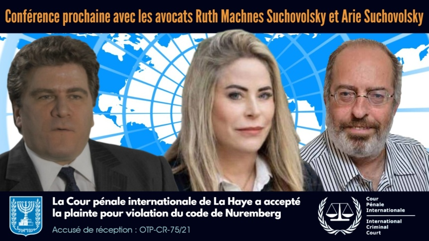 La plainte devant le Tribunal de La Haye et le recours devant la Cour suprême d'Israël – J'ai discuté avec Me Ruth MachnesSuchovolsky