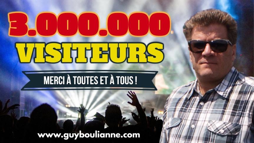 Célébration : Le site internet de Guy Boulianne a maintenant dépassé le cap de 3 000 000 visiteurs depuis sa création. Merci à toutes et à tous!