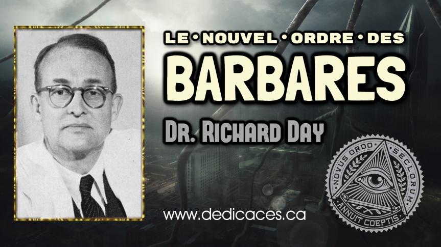 L'édition française des révélations du Dr Richard Day, « Le Nouvel Ordre des Barbares » (1969), est désormais disponible aux ÉditionsDédicaces