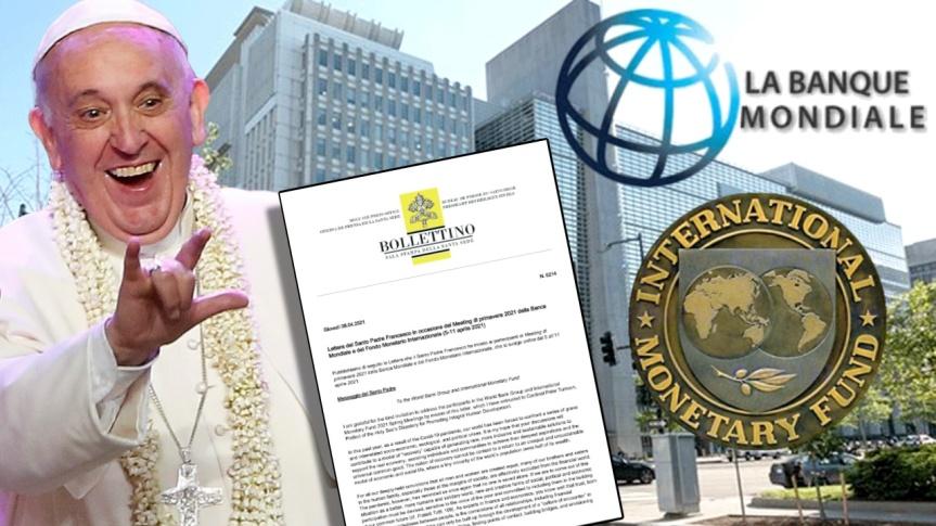 Le pape François écrit à la Banque mondiale et au Fonds monétaire international pour réclamer une « Gouvernance globale »post-COVID-19