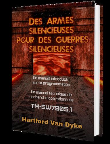 Des armes silencieuses pour des guerres silencieuses