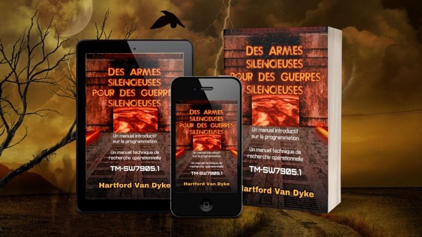 Je publierai bientôt la traduction française du document de Hartford Van Dyke : « Des armes silencieuses pour des guerres silencieuses»