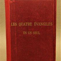 Le Saint Évangile de Notre-Seigneur Jésus-Christ, ou les Quatre Évangiles en un seul - 01