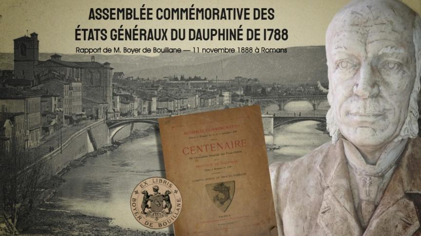 Assemblée commémorative des états généraux du Dauphiné en 1788 — Rapports de Paul Boyer de Bouillane, le 11 novembre 1888 àRomans