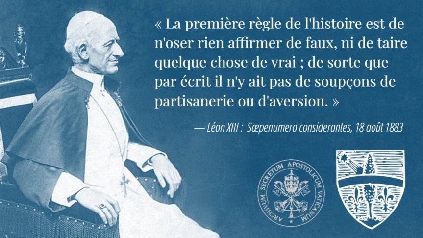 Lorsque le pape Léon XIII ouvrait les Archives secrètes apostoliques du Vatican aux historiens et aux universitaires de toutesconfessions