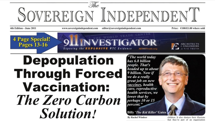 """Le journal """"The Sovereign Independent"""" titrait à la une en 2011 : « Dépeuplement par vaccination forcée : la solution zéro carbone ! »…."""