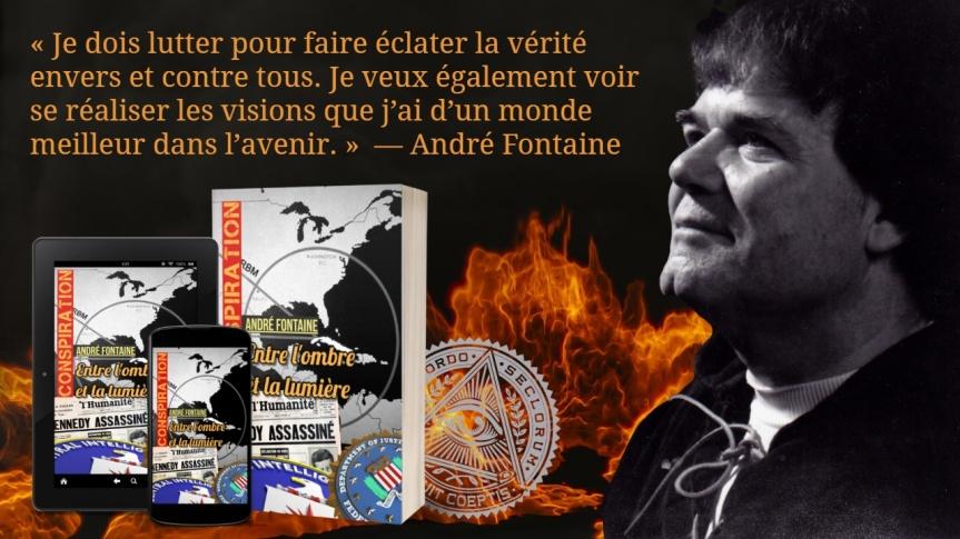 Afin de patienter, Guy Boulianne vous offre les 60 premières pages du livre de André Fontaine, « Conspiration : entre l'ombre et la lumière»
