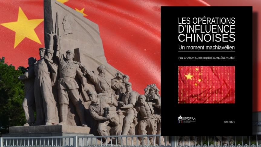L'Institut de recherche stratégique de l'École militaire a publié son rapport : Les Opérations d'influence chinoises. Un momentmachiavélien