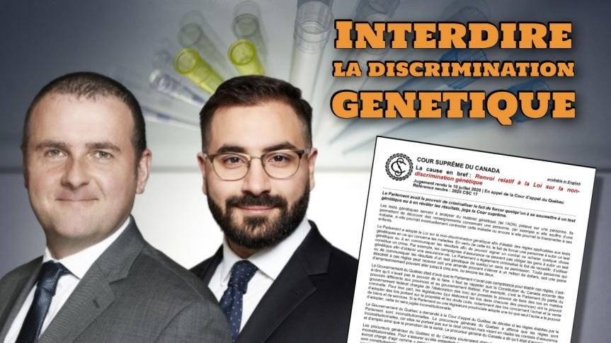 Sean Griffin et Fady Toban, avocats — Interdire la discrimination génétique : un sujet de droit criminel valide, selon la Coursuprême