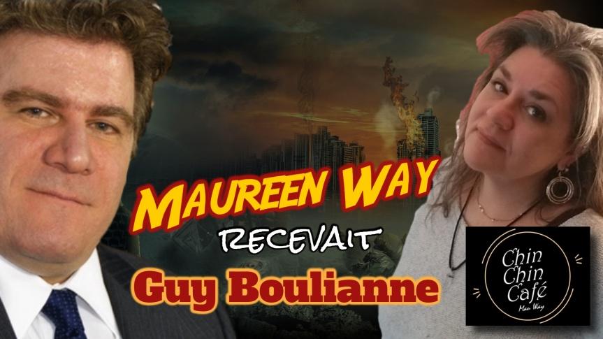 Retour vers le passé : l'auteure et vlogueuse Maureen Way recevait Guy Boulianne le 12 octobre 2019, peu de temps avant le criseCOVID