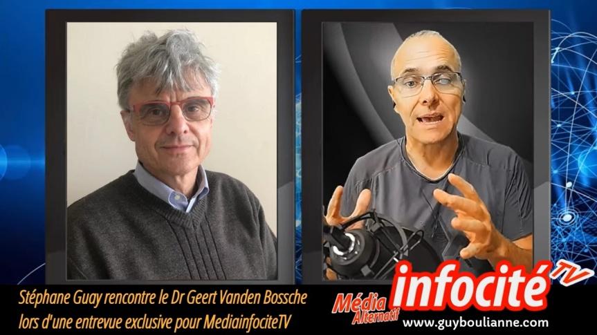 Stéphane Guay rencontre l'expert et virologue de réputation internationale, Dr Geert Vanden Bossche, lors d'une entrevueexclusive