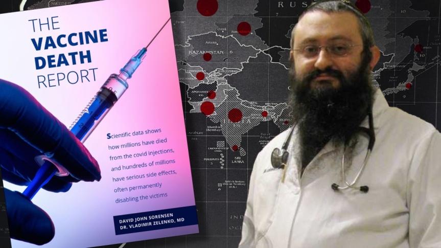 """Le """"Rapport de mort du vaccin"""", du Dr Vladimir Zelenko et David John Sörensen : « Des millions de personnes sont mortes des injections»"""
